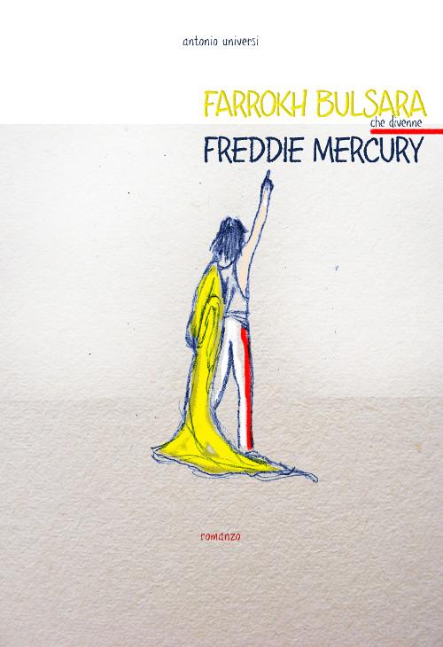 Farrokh Bulsara che divenne Freddie Mercury