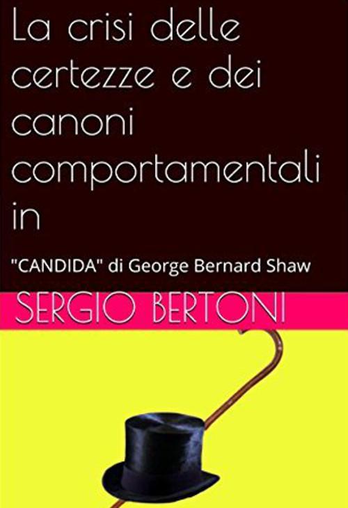 """La crisi delle certezze e dei canoni comportamentali in: """"Candida"""" di George Bernard Shaw"""